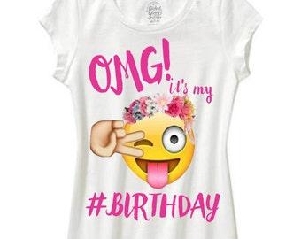 girls emoji shirt omg its my birthday  emoji birthday shirt