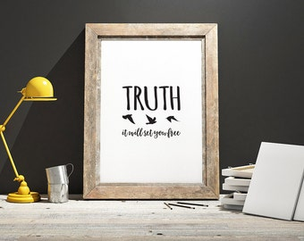 Truth, it will Set You Free Framed Digital Print, Bird Silhouettes, Wings, Freedom, Inspirational Wall Art, Typographic quote, A4, A3,