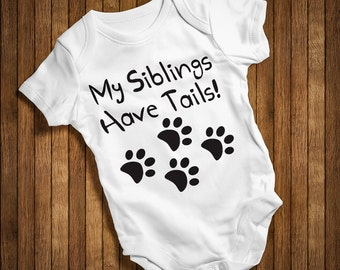 My Siblings Have Tails  Funny Baby Humor Hip Baby bodysuit Baby One Piece,Burp Clothes Gift Birthday baby Present BODY-PASUKTAS-WHITE-14