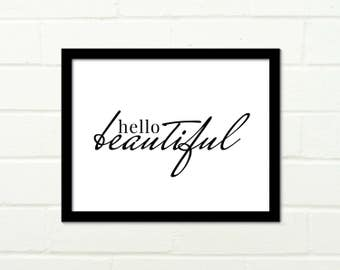 Hello Beautiful Print Quote Script Serif Typography, Printable Wall Art, Instant Download, Wall Decor, Black and White Bold Print