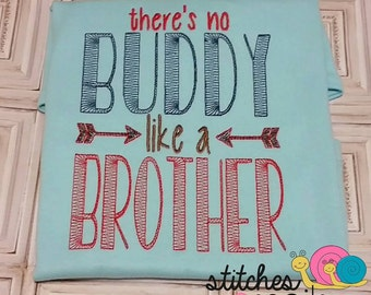 No Buddy Like A Brother Embroidery Shirt