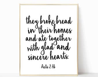 On sale today, they broke bread in their homes sign, acts 2:46, printable, print, home decor, fixer upper style, fixer upper decor, poster