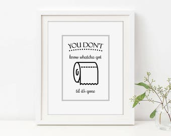 Bathroom Quote Art, Toilet Paper Art, Til Its Gone, Bathroom Wall Decor, Toilet Sign, Bathroom Printable, Funny Bathroom, Bathroom Lyrics