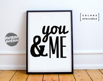 You And Me - Posters With Love - Wall Decor - Minimal Art - Home Decor - Valentines Gift - Anniversary Gift
