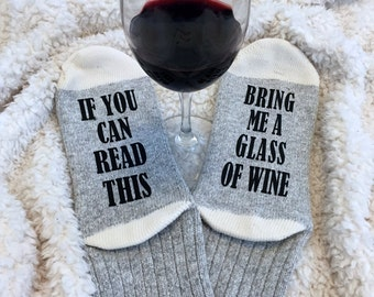 Wine socks - Beer socks - If You Can Read This Bring Me Wine - Novelty Socks