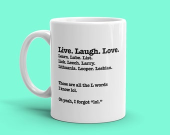 Live Laugh Love L Word White Ceramic Mug