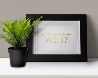 "8""x10"" size - ""What if"" - Digital Art, Typography, Quotes, Printable Art"