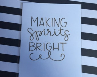 Making Spirits Bright Print