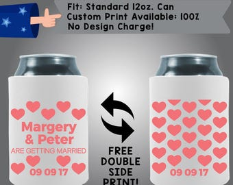 Margery & Peter Are Getting Married Date Hearts Neoprene Wedding Can Cooler Double Side Print (W321)