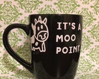 Moo point friends mug