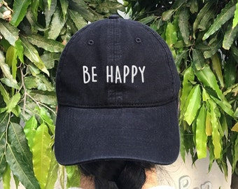 BE HAPPY Embroidered Denim Baseball Cap Happiness Cotton Hat Unisex Size Cap Tumblr Pinterest