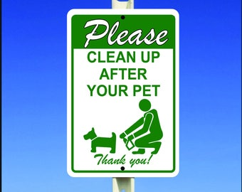 """Please Clean Up After Your Pet - Thank You 8"""" x 12"""" Aluminum Metal Sign"""