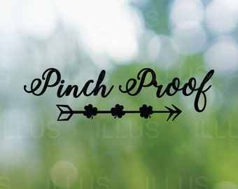 Pinch Proof Vinyl Decal // St. Patrick's Day Decal, Stpattys Decal, Laptop Decal, Car Decal, Car Window Decal, Tablet Decal, Mirror Decal,