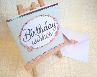 SALE ' Birthday Wishes ' 6 inch square card with coordinating envelope. * special offer POSTAGE INCLUDED*
