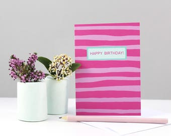 Happy Birthday Card, Pink Happy Birthday Card, Cards for Her, Stripy Birthday Card, Pink Stripes, Pink and Mint Green, Birthday Card