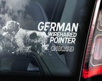 German Wirehaired Pointer on Board - Car Window Sticker - Deutsch Drahthaar Dog Sign Vorstehhund Decal -V01