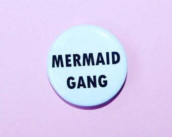 mermaid gang flair button