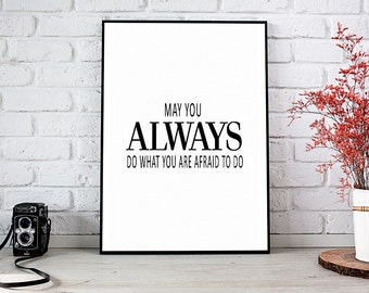 May You Always Do What You Are, Printable Art, Printable Decor, Instant Download Digital Print, Motivational Art, Decor, Wall Art Prints
