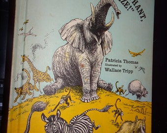 STAND BACK, Said the Elephant, I'm Going to Sneeze!! * Rare Used 1971 Vintage Hardcover Weekly Reader Childrens Book Club Scholastic Classic