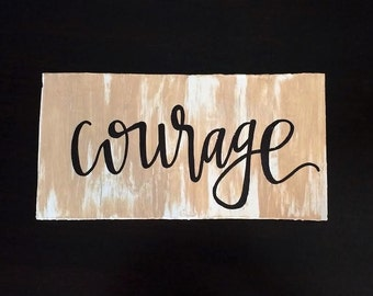 Wooden Board | Courage