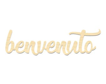 Italian Welcome Sign- Benvenuto Wall Sign- Welcome Sign