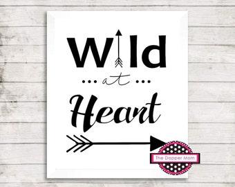 Wild At Heart/Nursery Print/Gallery Wall/Digital File/Wall Decor/