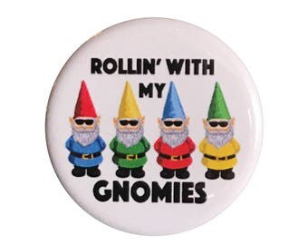 "My Gnomies 1.25"" Button Pin"