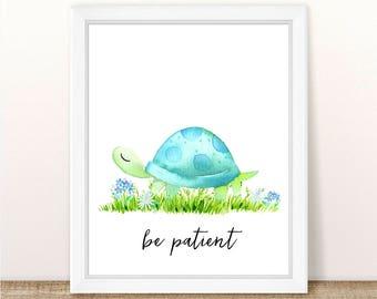 PRINTABLE Turtle Nursery Art Print, Be Patient Turtle Art Print, Baby Turtle Nursery, Farm Animal Girl Boy Nursery Print, Watercolor Turtle