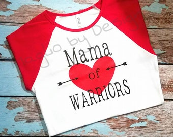 Mama of heart warriors or warrior
