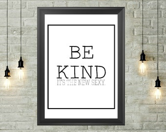 Kindness Quote Printable 8x10, Instant Download