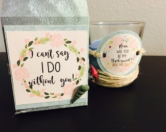 Bridesmaids proposal candle,