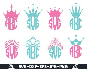 Crown Svg Crowns Svg Crown Monogram Svg Princess Crown Svg Princess Crown Monogram Frame Svg Eps Dxf Png Jpg use with Cricut & Silhouette