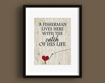 A Fisherman Lives Here With the Catch Of His Life - DIGITAL PRINT - Rustic - Cottage Decor - Fishing - Wall Art - Home Decor Great Outdoors