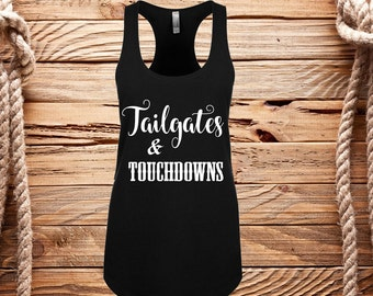 Tailgates and touchdown, Racerback tank, Football games