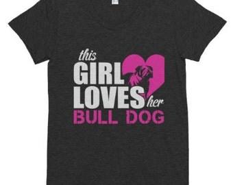 This Girl Loves Her Bull Dog