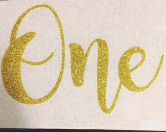 DIY Birthday Iron On Decal/ONE/First Birthday/Gold Glitter Birthday Iron On