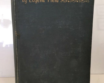 The House by Eugene Field, first edition