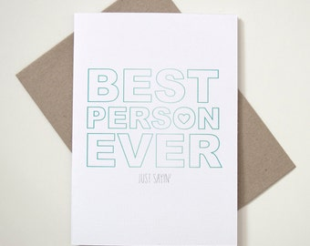 Greeting Card - Best Person Ever