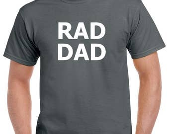 Rad Dad Shirt- Gift for Dad- Fathers Day Gift