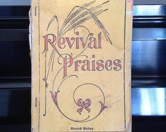 1907 Revival Praises Antique Songbook