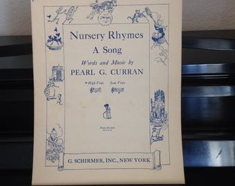 1921 Nursery Rhymes - A Song - Words and Music by Pearl G. Curran for High Voice