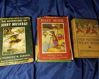 3 vintage Thornton Burgess books Jerry Muskrat Billy Mink Old Mother West Wind