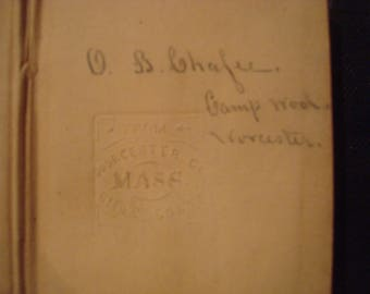 Civil War ID'd Soldier Testament Orrin B Chaffee  42nd and 19th Massachusetts Infantry  Worcester Co. Mass Bible Society stamp