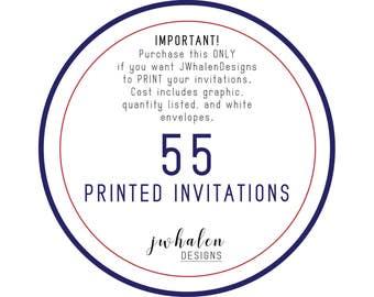 55 Professionally Printed Invitations