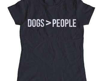 Dogs > People Women's T-Shirt