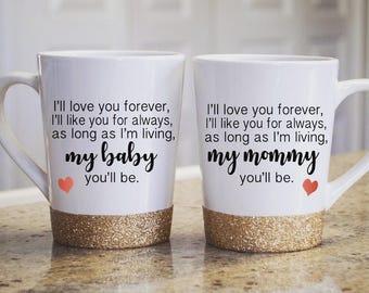 I'll Love You Forever Coffee Mug
