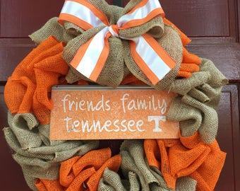 Tennessee Volunteers burlap wreath with Friends and Family Tin Sign