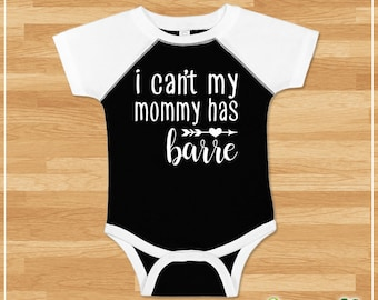 I Can't My Mommy Has Barre Jersey Bodysuit