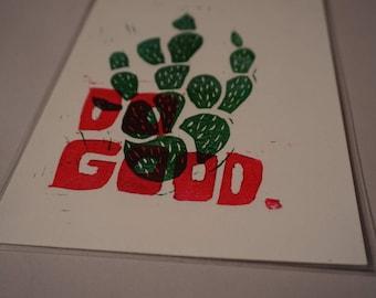 Do Good Linocut Print