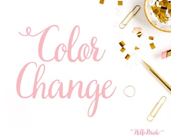 Color Change to any item at Hello Bride Paperie
